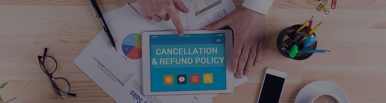 Refund and Cancellation Policy